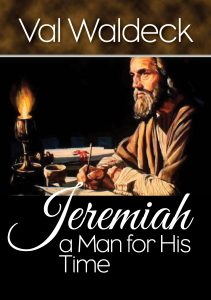 Jeremiah, a Man for His Time