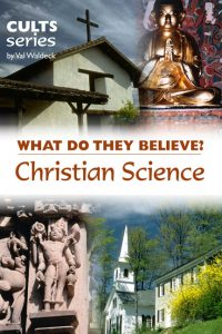What does Christian Science believe?