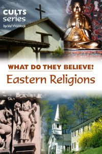 What do Eastern Religions believe?