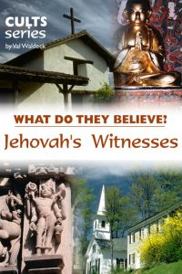 Religion: What do Jehovah's Witnesses believe?