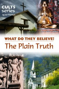 What does the Plain Truth movement believe?