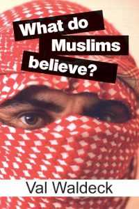 What Do Muslims Believe? Image